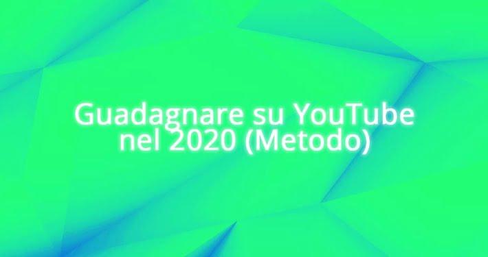 Come Guadagnare su YouTube (metodo)